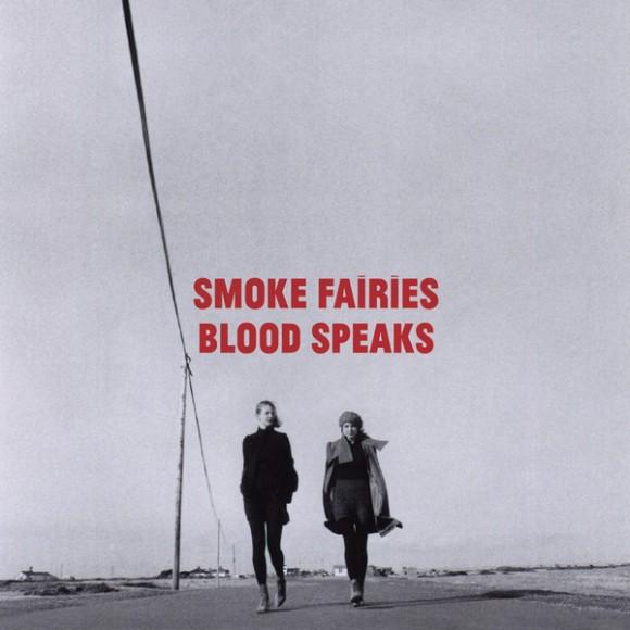 Blood Speaks by Smoke Fairies album cover
