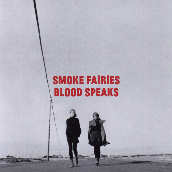 Blood Speaks by Smoke Fairies album cover