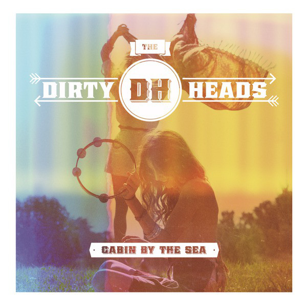 Cabin By the Sea by The Dirty Heads album cover