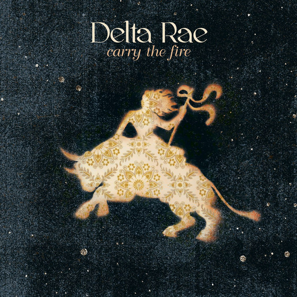 Carry the Fire by Delta Rae album cover