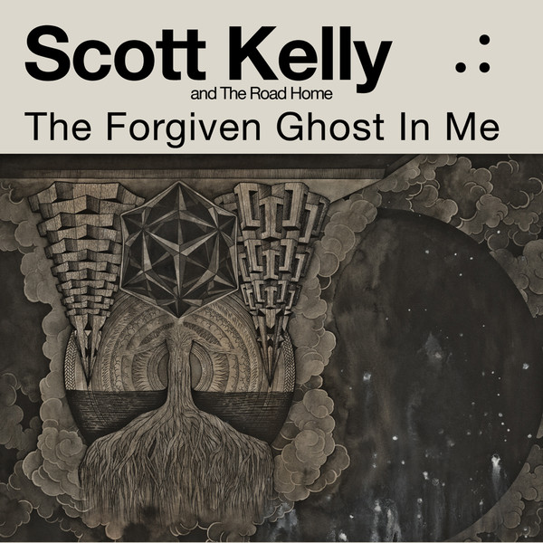 The Forgiven Ghost In Me by Scott Kelly & the Road Home album cover
